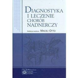 Diagnostyka i leczenie chorób nadnerczy, pozycja wydana w roku: 2013