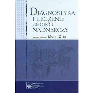 Diagnostyka i leczenie chorób nadnerczy (2013)