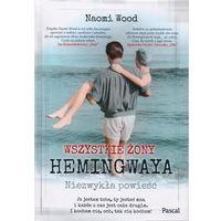 Wszystkie żony Hemingwaya