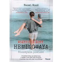 Wszystkie żony Hemingwaya, pozycja wydawnicza