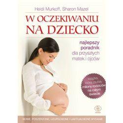 W oczekiwaniu na dziecko (ISBN 9788375104738)