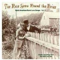 Early American Rural Love Songs Vol. 1