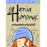 Hania Humorek przepowiada przyszłość, pozycja z kategorii Humor, komedia, satyra