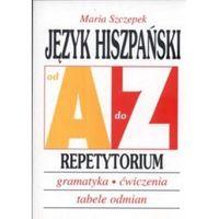 Język hiszpański A-Z Repetytorium, Szczepek Maria