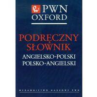 Podręczny słownik angielsko-polski polsko-angielski (kategoria: Encyklopedie i słowniki)