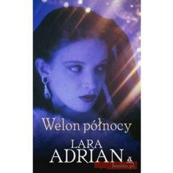 Welon północy - Lara Adrian, książka w oprawie miękkej