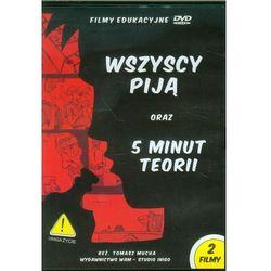 Wszyscy piją / 5 minut teorii - produkt z kategorii- Pakiety filmowe