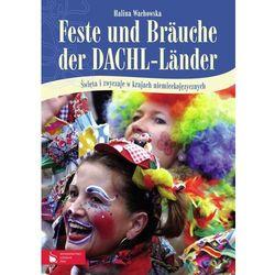 Feste und Brauche der DACHL - Lander, pozycja wydana w roku: 2012