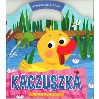 Historyjki malucha. Kaczuszka + zakładka do książki GRATIS (9788377135655)