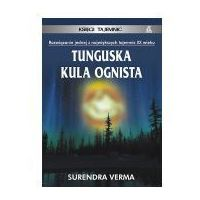 TUNGUSKA KULA OGNISTA Surendra Verma (8324122311)