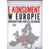E-konsument w Europie komparatywna analiza zachowań (opr. miękka)
