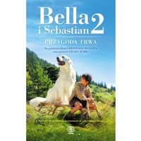 Bella i Sebastian 2 - Wysyłka od 3,99 - porównuj ceny z wysyłką, Rebis - Dom Wydawniczy