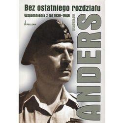 Bez ostatniego rozdziału. Wspomnienia z lat 1939-1946, książka w oprawie broszurowej