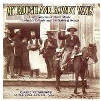 Shanachie My rough and rowdy ways vol 1 (0016351203922)