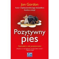 Pozytywny pies, książka z kategorii Hobby i poradniki