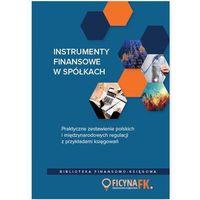 Instrumenty finansowe w spółkach (9788326963995)