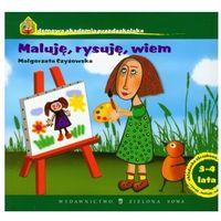 Domowa Akademia Przedszkolaka. Maluję, rysuję, wiem. 3-4 lat (opr. miękka)