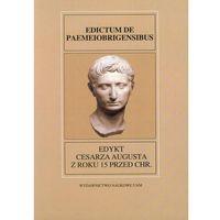 Fontes Historiae Antiquae XXVIII Edykt Cesarza Augusta z roku 15 przed Chr. (9788323226680)