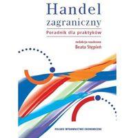 HANDEL ZAGRANICZNY PORADNIK DLA PRAKTYKANTÓW + CD (ISBN 9788320819847)