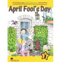April Fool's Day. Macmillan Children's Readers 3