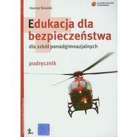 Edukacja Dla Bezpieczeństwa Podręcznik, oprawa miękka