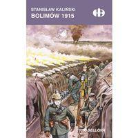 Bolimów 1915 - Wysyłka od 3,99 - porównuj ceny z wysyłką, Bellona