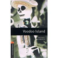 OXFORD BOOKWORMS LIBRARY New Edition 2 VOODOO ISLAND, Duckworth, Michael
