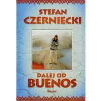 Dalej od Buenos (256 str.)