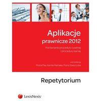 Aplikacje prawnicze 2012. Repetytorium (ISBN 9788378062936)