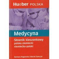 Medycyna Słownik kieszonkowy polsko niemiecki niemiecko polski