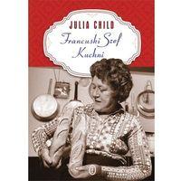 Francuski szef kuchni - Julia Child (520 str.)