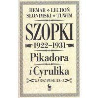Szopki polityczne Cyrulika Warszawskiego i Pikadora 1922-1931., książka z kategorii Humor, komedia, satyra