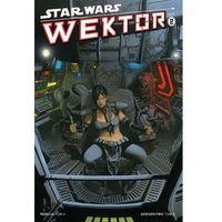 Star Wars: Wektor #2 (rebelia - tom 4; dziedzictwo - tom 6) (9788323746362)