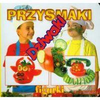 Przysmaki Dziwaki figurki - Praca zbiorowa (9788375700909)
