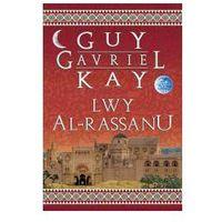 LWY AL-RASSANU Guy Gavriel Kay (9788374800150)
