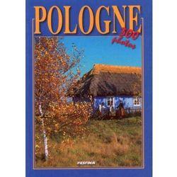Polska wersja francuska - 300 fotografii. Pologne 300 photographies [Rafał Jabłoński], pozycja wydawnicza