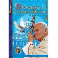 Opowiem Ci o Janie Pawle II, Majewska Joanna