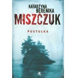 Pustułka - Katarzyna Berenika Miszczuk, książka z ISBN: 9788328020627