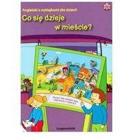 Co się dzieje w mieście? Angielski z naklejkami dla dzieci! (opr. miękka)