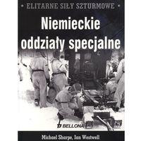 Elitarne siły szturmowe Niemieckie oddziały specjalne