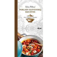 Poklady slovenskej kuchyne: Hont, Podpoľanie, Novohrad Pilková Silvia