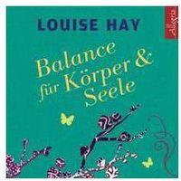 Balance fur korper und.. marki Hay, louise l.