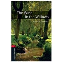 OXFORD BOOKWORMS LIBRARY New Edition 3 THE WIND IN THE WILLOWS, pozycja wydawnicza