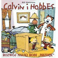 Calvin i Hobbes 6 Rozwój nauki robi brzdęk (9788323747987)
