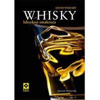 Whisky - leksykon smakosza - wyprzedaż, książka z ISBN: 9788377731840