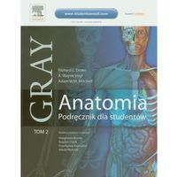 Gray Anatomia Podręcznik dla studentów Tom 2, oprawa miękka