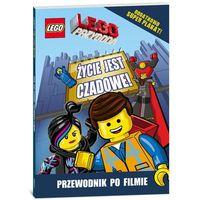 Lego - przygoda. Życie jest czadowe! Przewodnik filmowy praca zbiorowa (9788325316051)