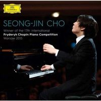 Seong-Jin Cho - Winner Of The 17th International Fryderyk Chopin Piano Competition Warsaw 2015