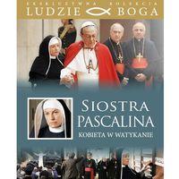 SIOSTRA PASCALINA. Kobieta w Watykanie + film DVD (9788362377725)