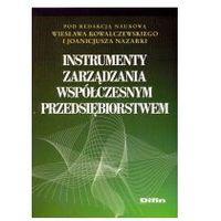 Instrumenty zarządzania współczesnym przedsiębiorstwem - Praca zbiorowa, Difin